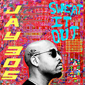 Sweat It Out de Jay 305