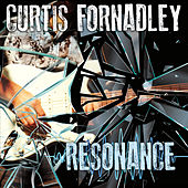 Resonance von Curtis Fornadley