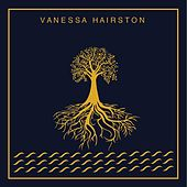 Vanessa Hairston by Vanessa Hairston