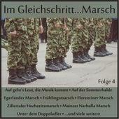 Im Gleichschritt...Marsch, Folge 4 von Various Artists