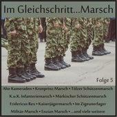 Im Gleichschritt...Marsch, Folge 5 von Various Artists