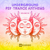 Underground Psy-Trance Anthems, Vol. 04 - EP by Various Artists
