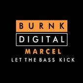 Let The Bass Kick de Marcel