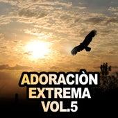Adoración Extrema (Vol. 5) de Various Artists