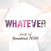 Best of Remastered 2018 di Whatever