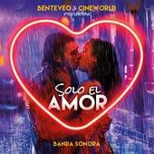 Solo el Amor (Banda Sonora de la Película Solo el Amor) von Franco Masini