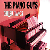 Chilled Pianos by The Piano Guys