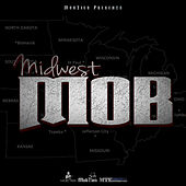 MobTies Presents MidWest Mob by Various Artists