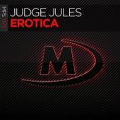 Erotica von Judge Jules