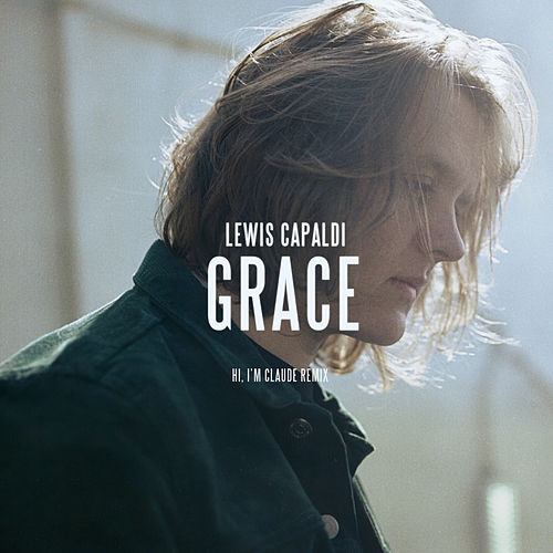 Grace (Hi, I'm Claude Remix) by Lewis Capaldi