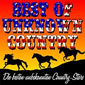 Best Of Unknown Country by Various Artists