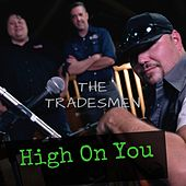 High on You by Tradesmen