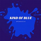 Kind of Blue de Drumagick