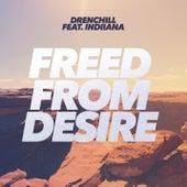 Freed From Desire von Drenchill