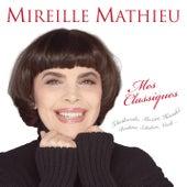 Mes classiques de Mireille Mathieu