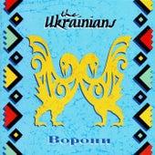 Vorony by The Ukrainians