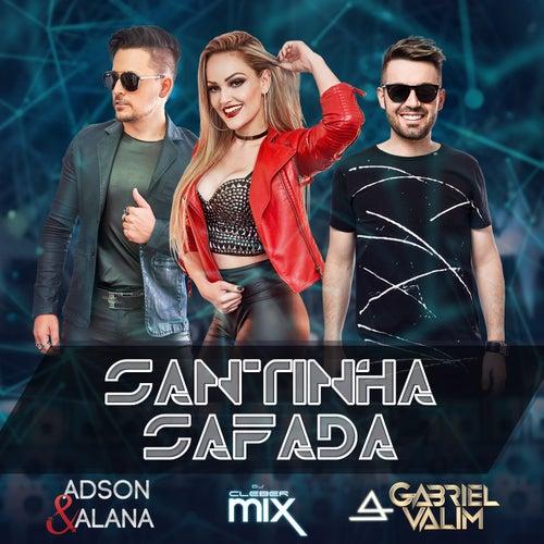 Santinha Safada de Adson & Alana