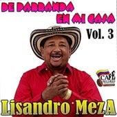 De Parranda en Mi Casa, Vol. 3 (Ao Vivo) de Lisandro Meza