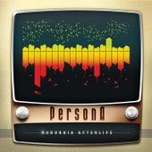 Suburbia Afterlife von Persona