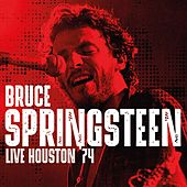 Live Houston '74 de Bruce Springsteen