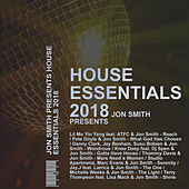 HOUSE ESSENTIALS PRESENTS JON SMITH (Remix`s) by Jon Smith