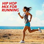 Hip Hop Mix For Running von Various Artists
