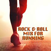 Rock & Roll Mix For Running von Various Artists