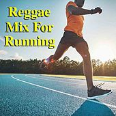Reggae Mix For Running by Various Artists