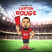 Carton rouge by Serge Beynaud