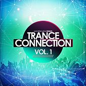 Trance Connection, Vol. 1 by Various Artists