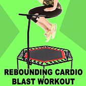 Rebounding Cardio Blast Workout - The Ultimate Trampoline Fitness Workout by Jumping Fitness Allstars