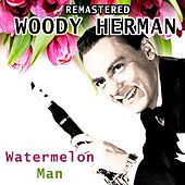 Watermelon Man de Woody Herman