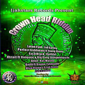 Crown Head Riddim by Various Artists