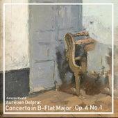 Concerto in B-Flat Major, Op. 4 No. 1 by Aurélien Delprat