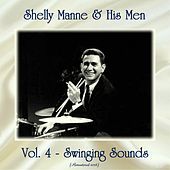 Vol. 4 - Swinging Sounds (Remastered 2018) by Shelly Manne
