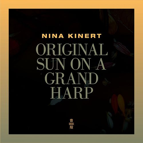 Original Sun on a Grand Harp by Nina Kinert