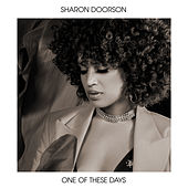 One Of These Days by Sharon Doorson