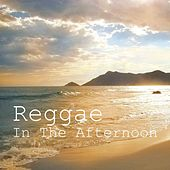 Reggae In The Afternoon de Various Artists