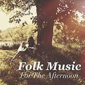 Folk Music For The Afternoon de Various Artists