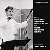 Wagner: Orchestral Music from Der Fliegende Holländer, Rienzi, Lohengrin, Die Meistersinger & Die Walküre von Leonard Bernstein / New York Philharmonic