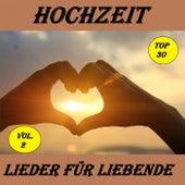 Top 22: Hochzeit - Lieder für Liebende, Vol. 1 by Various Artists