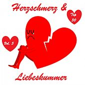 Top 30: Herzschmerz & Liebeskummer, Vol. 5 van Various Artists