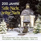 200 Jahre Stille Nacht, heilige Nacht by Various Artists