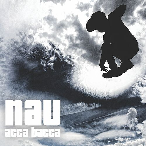 Acca Bacca by Nau