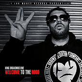 Welcome to the Hood von King Orgasmus One