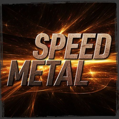 Speed Metal by Various Artists