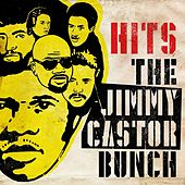 Hits von The Jimmy Castor Bunch