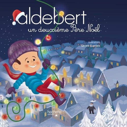Un deuxième Père Noël de Aldebert