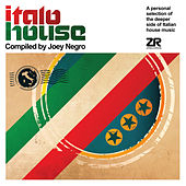 Italo House Compiled by Joey Negro von Various Artists