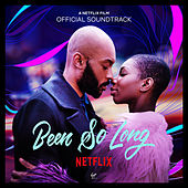 Been So Long (Official Soundtrack) de Various Artists